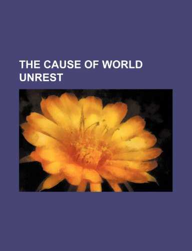 9781151010995: The Cause of World Unrest