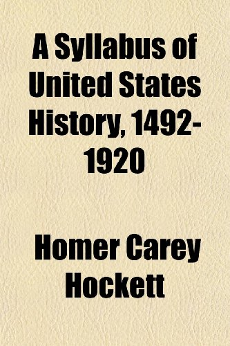 9781151017727: A Syllabus of United States History, 1492-1920