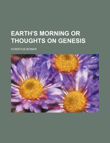 9781151019950: Earth's Morning or Thoughts on Genesis