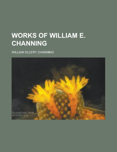 9781151027597: Works of William E. Channing