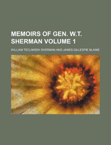 9781151027986: Memoirs of Gen. W.T. Sherman Volume 1