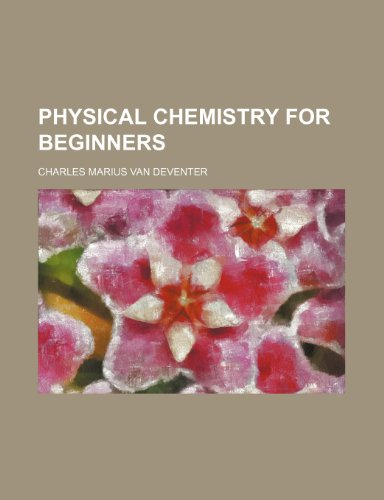 9781151031969: Physical Chemistry for Beginners