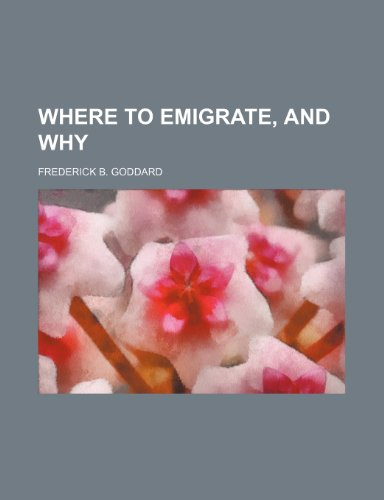 9781151040169: where to emigrate, and why