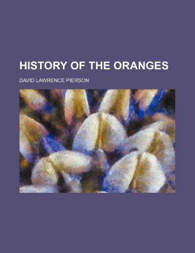 9781151054272: HISTORY OF THE ORANGES