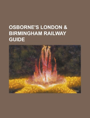 9781151060617: Osborne's London & Birmingham Railway Guide