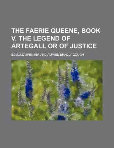 9781151070722: The faerie queene, book V. The legend of Artegall or of justice