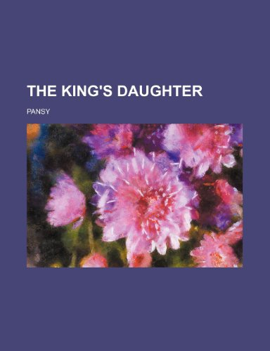 9781151071675: The King's Daughter