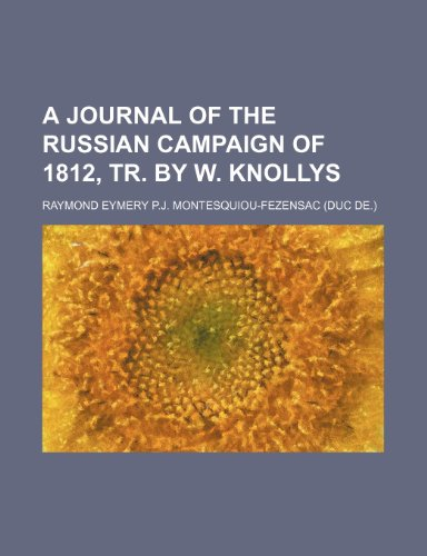 9781151079152: A Journal of the Russian Campaign of 1812, Tr. by W. Knollys