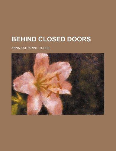 9781151081070: Behind Closed Doors