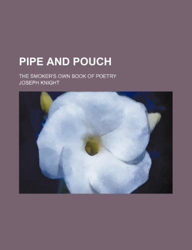 9781151093462: Pipe and pouch; the smoker's own book of poetry