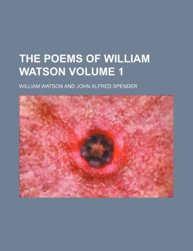 9781151105325: The poems of William Watson Volume 1