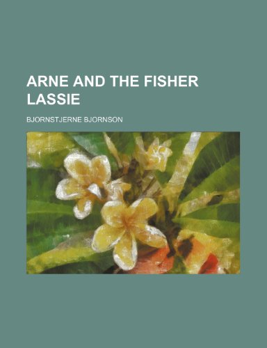 9781151112156: Arne and the Fisher Lassie