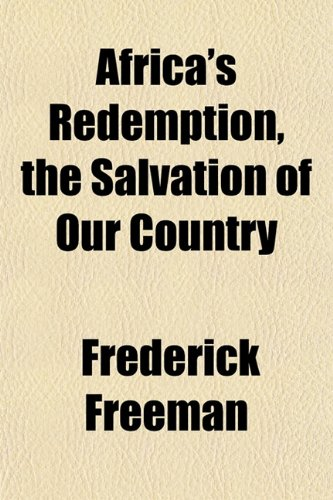 9781151132963: Africa's Redemption, the Salvation of Our Country