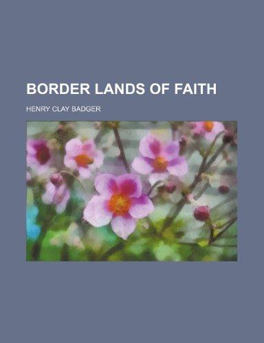 9781151134059: Border lands of faith