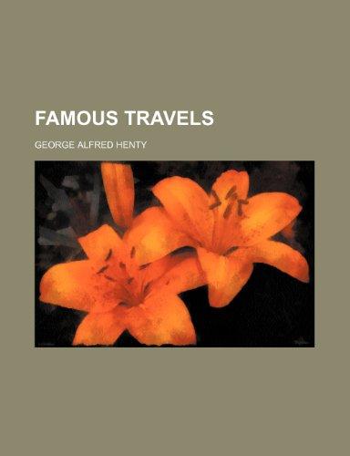 9781151134813: Famous travels
