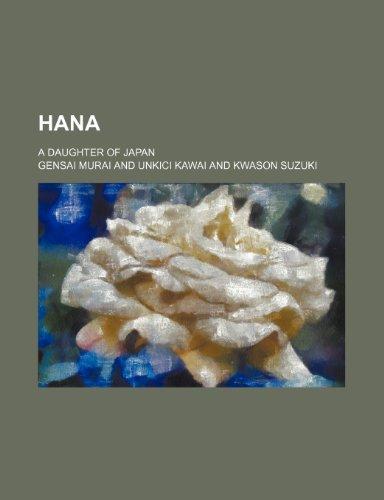 9781151152725: Hana; A Daughter of Japan