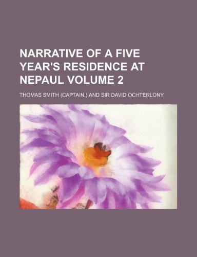 9781151155818: Narrative of a five year's residence at Nepaul Volume 2