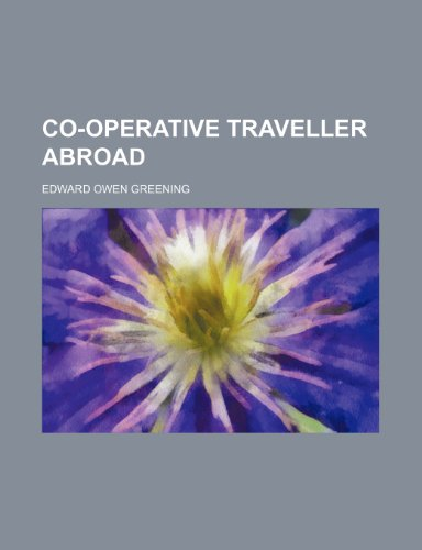 9781151173133: Co-operative traveller abroad