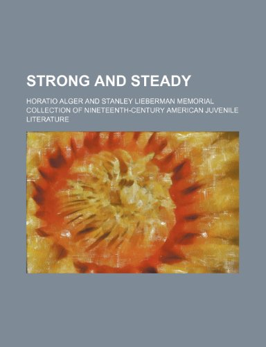 Strong and Steady (1151191566) by Alger, Horatio