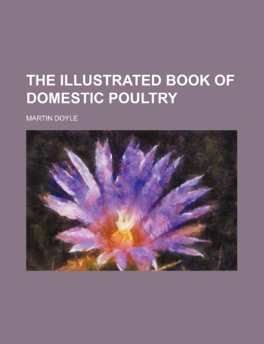 9781151199010: The Illustrated Book of Domestic Poultry