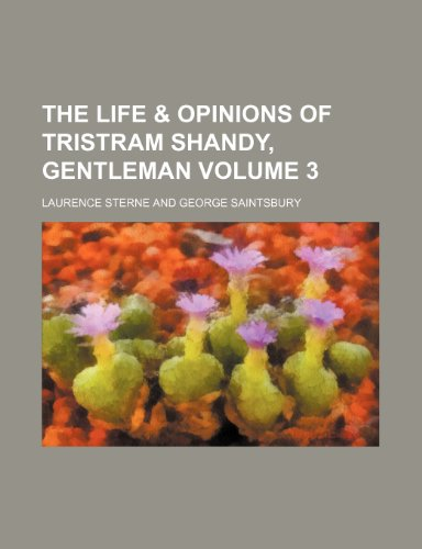 9781151199836: The life & opinions of Tristram Shandy, gentleman Volume 3
