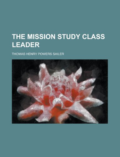 9781151201744: The Mission Study Class Leader