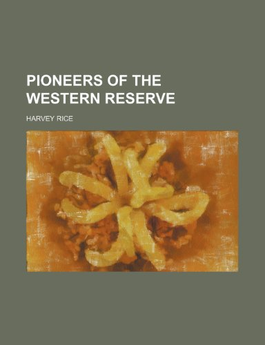9781151217059: Pioneers of the Western Reserve