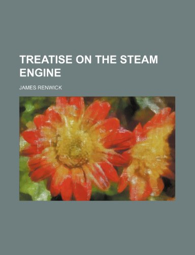 9781151260505: Treatise on the steam engine
