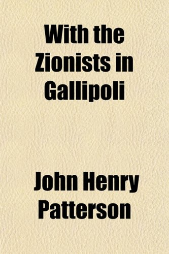 9781151275134: With the Zionists in Gallipoli