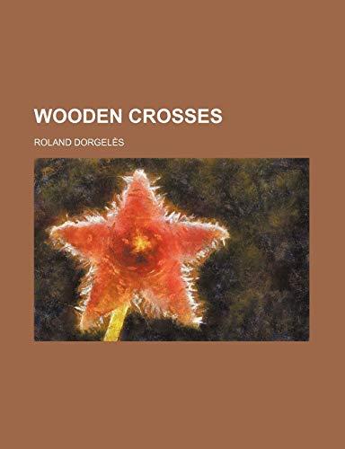 9781151286888: Wooden Crosses
