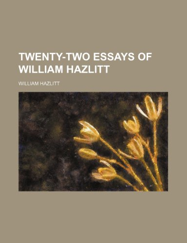 9781151298607: Twenty-Two Essays of William Hazlitt