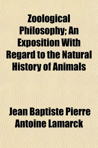 9781151299680: Zoological Philosophy; An Exposition With Regard to the Natural History of Animals