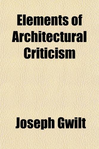 9781151314970: Elements of Architectural Criticism