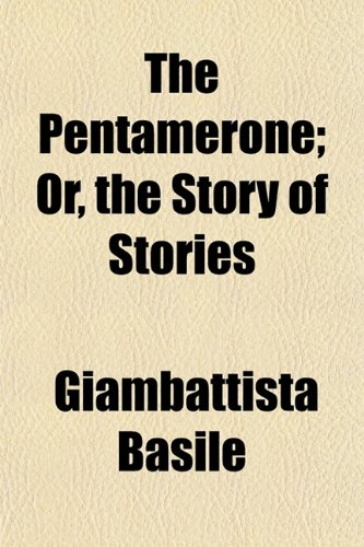 9781151332202: The Pentamerone; Or, the Story of Stories