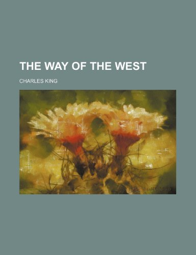 9781151337368: The Way of the West