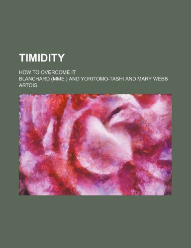 9781151337726: Timidity; How to Overcome It