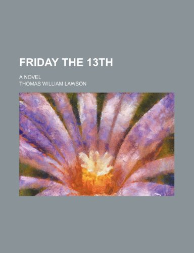 9781151349842: Friday the 13th; A Novel