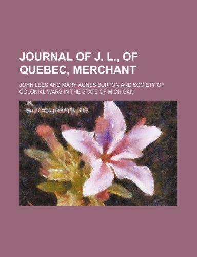 9781151354303: Journal of J. L., of Quebec, merchant