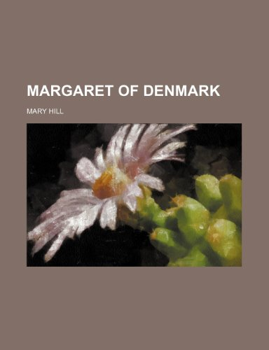 Margaret of Denmark (1151356727) by Mary Hill