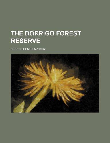 9781151372253: The Dorrigo Forest Reserve