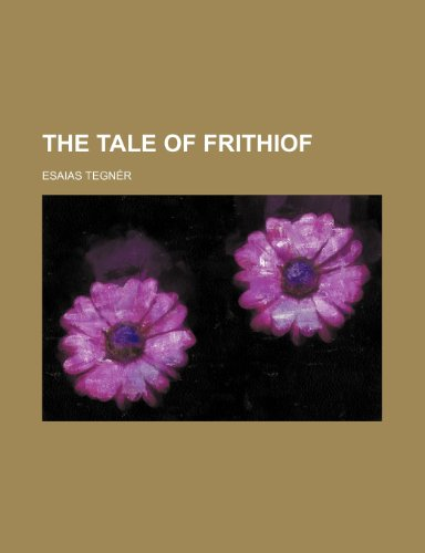 9781151380418: The tale of Frithiof