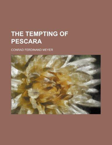9781151380494: The Tempting of Pescara (Volume 2432)