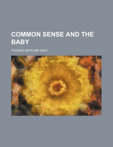 9781151391124: Common sense and the baby