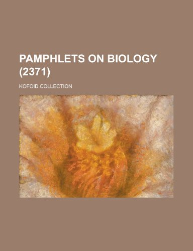 9781151399625: Pamphlets on Biology; Kofoid Collection (2371 )
