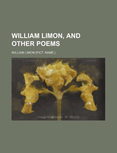 9781151410436: William Limon, and other poems