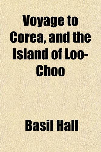 9781151410603: Voyage to Corea, and the Island of Loo-Choo
