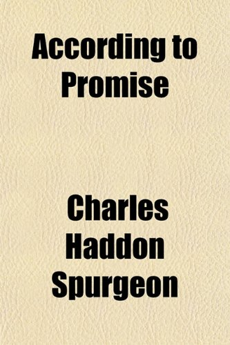 9781151413932: According to Promise; Or, the Lord's Method of Dealing With His Chosen People a Companion Volume to