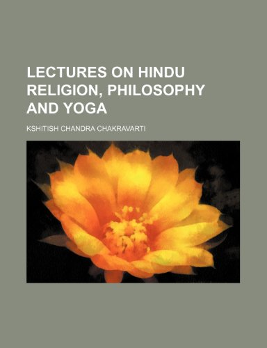 9781151420053: Lectures on Hindu Religion, Philosophy and Yoga