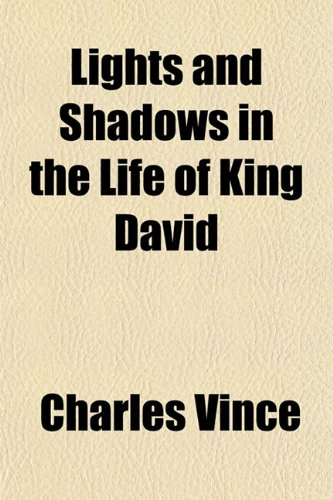 9781151424020: Lights and Shadows in the Life of King David