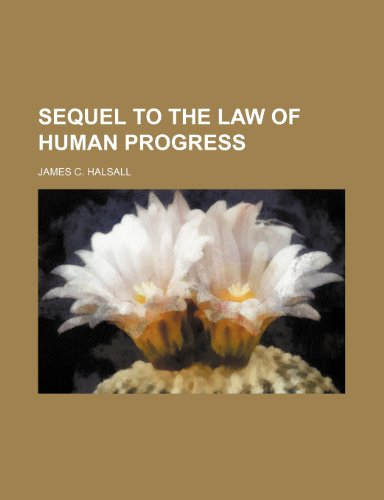 9781151461193: Sequel to the Law of Human Progress